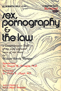 SEX, PORNOGRAPHY AND THE LAW, VOLUME 2