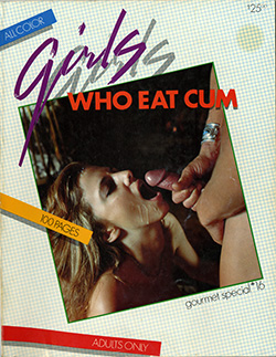 Girls Who Eat Cum