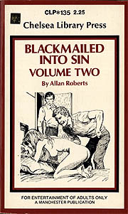 Blackmailed Into Sin, Vol. 2
