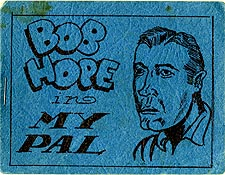 Bob Hope In My Pal
