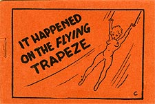 It Happened On The Flying Trapeze
