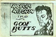 Robert Mitchum in Goof Butts
