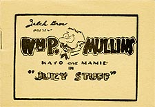 Wm. P. Mullins in Juicy Stuff